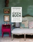 Christopher Drake, Anni Sloan, Annie Sloan - Das große Wohn-Ideen-Buch