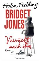 Helen Fielding - Bridget Jones - Verrückt nach ihm