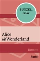 Ral Bunzel, Ralf Bunzel, Andreas Gaw - Alice@Wonderland