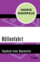 Ingrid Hahnfeld - Höllenfahrt