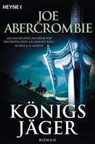 Joe Abercrombie - Königsjäger