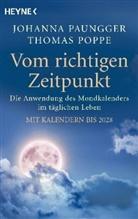 Johann Paungger, Johanna Paungger, Johanna Paungger Poppe, Johanna & Thomas Poppe, Thomas Poppe - Vom richtigen Zeitpunkt