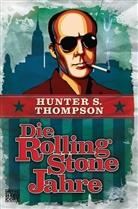 Hunter S. Thompson, Jan S Wenner - Die Rolling-Stone-Jahre