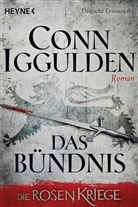Conn Iggulden - Die Rosenkriege - Das Bündnis