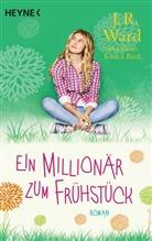 Jessica Bird, J. R. Ward - Ein Millionär zum Frühstück