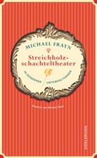 Michael Frayn, Michael Raab - Streichholzschachteltheater
