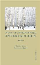 Hans Jürgen Balmes, Lydia Tschukowskaja, Swetlana Geier - Untertauchen