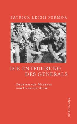 Patrick Leigh Fermor, Ma Allié,  Allie Manfred, Gabriele Allié-Kempf - Die Entführung des Generals