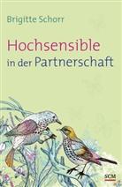 Brigitte Schorr - Hochsensible in der Partnerschaft