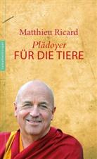 Matthieu Ricard - Plädoyer für die Tiere