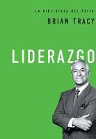 Brian Tracy - Liderazgo