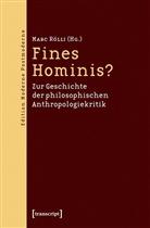 Mar Rölli, Marc Rölli - Fines Hominis?
