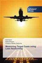 Nadi Bhuiyan, Nadia Bhuiyan, Fantahun Mela Defersha, Fantahun Melaku Defersha, Adi Salam, Adil Salam - Measuring Target Costs using Lean Accounting