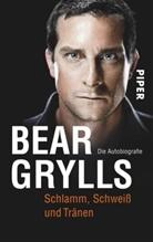 Bear Grylls, Edward Bear Grylls - Schlamm, Schweiß und Tränen