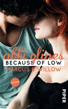 Abbi Glines - Because of Low - Marcus und Willow