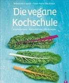 Sebastian Copien, Hansi Heckmair, Hansi Heckmair - Die vegane Kochschule