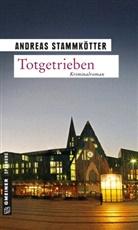 Andreas Stammkötter - Totgetrieben