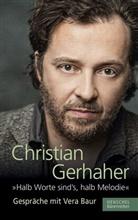 "Vera Baur, Christia Gerhaher, Christian Gerhaher - ""Halb Worte sind's, halb Melodie"""