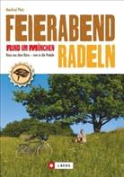 Manfred Platz - Feierabendradeln rund um München