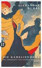 Alexandre Dumas, Alexandre (d J ) Dumas, Alexandre (d. J.) Dumas - Die Kameliendame