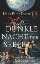 Hans Peter Duerr - Die dunkle Nacht der Seele