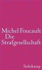 Michel Foucault - Die Strafgesellschaft