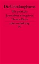 Thomas Meyer - Die Unbelangbaren