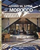 Andreas vo Einsiedel, Andreas von Einsiedel, Julia Leeb, Zo Settle, Zoe Settle, Andreas von Einsiedel... - Living in Style Morocco