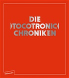 Jens Balzer, Tocotronic, Tocotronic, Marti Hossbach, Martin Hossbach, Tocotroni - Die 'Tocotronic' Chroniken