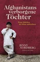 Jenny Nordberg - Afghanistans verborgene Töchter