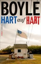 T. C. Boyle - Hart auf hart
