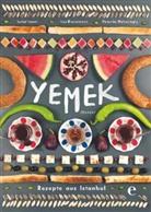 Veronika Helvacioglu, Isabel Lezmi, Lisa Rienermann - Yemek - Rezepte aus Istanbul