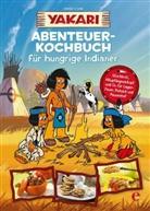 ., Derib, Claud Derib, Job, André Job - Yakari-Abenteuer-Kochbuch für hungrige Indianer