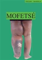 Tséliso Maseela - Mofetsé