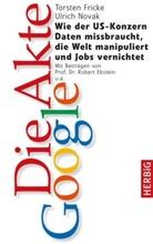 Torste Fricke, Torsten Fricke, Ulrich Novack, Ulrich Novak - Die Akte Google
