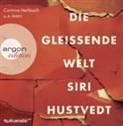Siri Hustvedt, Corinna Harfouch, Maren Kroymann, Martin Seifert - Die gleißende Welt, 8 Audio-CD (Hörbuch)