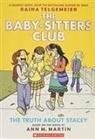 Ann M. Martin, Ann M./ Telgemeier Martin, Raina Telgemeier, Raina Telgemeier - The Baby-Sitters Club