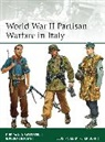 Pier Battistelli, Pier Paolo Battistelli, Pier Paolo Crociani Battistelli, Piero Crociani, Peter Dennis - World War II Partisan Warfare in Italy