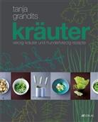 T. Grandits, Tanja Grandits, Myriam Zumbühl, Michael Wissing - Kräuter