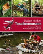 F. Immler, Felix Immler, Matthew Worden - Outdoor mit dem Taschenmesser