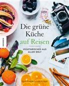 David Frenkiel, Luise Vindahl - Die Grüne Küche auf Reisen