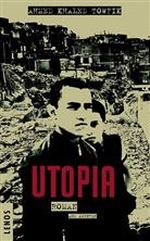 Ahmed Khaled Towfik, Ahmed K. Towfik, Ahmed Khaled Towfik, Christine Battermann - Utopia