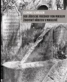 Clemens Schülgen - Der jüdische Friedhof von Mikulov - ZidovskÝ Hrbitov v Mikulové