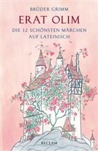 Brüder Grimm, Jacob Grimm, Wilhelm Grimm - Erat olim