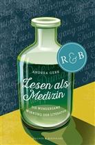 Andrea Gerk - Lesen als Medizin