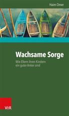 Haim Omer - Wachsame Sorge