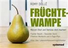 Romy Dolle - Früchtewampe