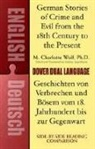 M. Charlotte Wolf, Ph.D. Wolf - German Stories of Crime and Evil From the 18th Century to the Present