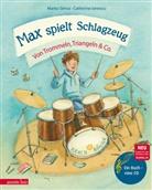 Marko Simsa, Catherine Ionescu - Max spielt Schlagzeug, m. Audio-CD