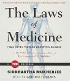 Siddhartha Mukherjee, Santino Fontana - The Laws of Medicine (Audio book)